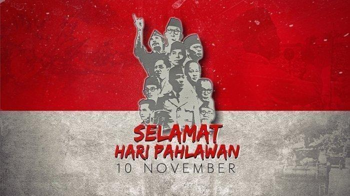 Koleksi Ucapan Unik dan keren Peringatan Hari Pahlawan 10 November 2020, Pas Buat Status Medsos
