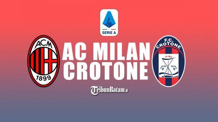 Prediksi Susunan Pemain AC Milan vs Crotone, Stefano Pioli Mainkan Amunisi Baru