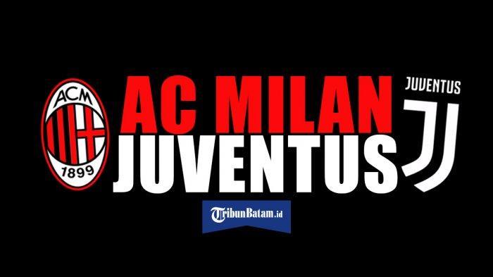 Jadwal Semifinal Coppa Italia Malam Ini AC Milan vs Juventus, Kick Off Pukul 02.45 WIB