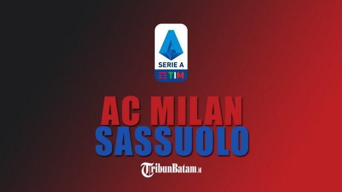 AC Milan vs Sassuolo Kick Off 23.30 WIB, Pioli: Sudah 7 Tahun AC Milan Tak Pernah Finish 4 Besar