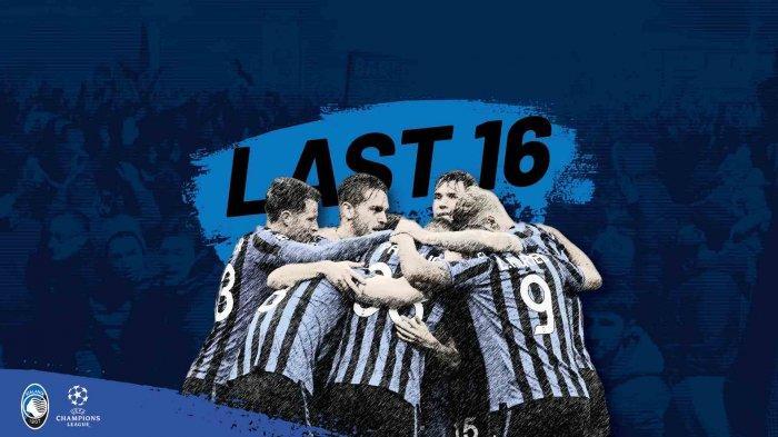 Daftar Lengkap Klub yang Lolos ke Babak 16 Besar Liga Champions, Inter Gagal, Atalanta Catat Sejarah