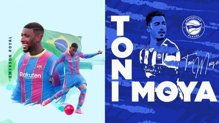 UPDATE Transfer Liga Spanyol 2021-2022, Barcelona Rekrut Emerson, Alaves Dapatkan Toni Moya