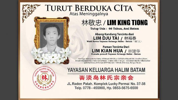 Turut Berduka Cita atas Meninggalnya Lim Kim Tiong, Asal Batam, Tutup Usia 66 Tahun