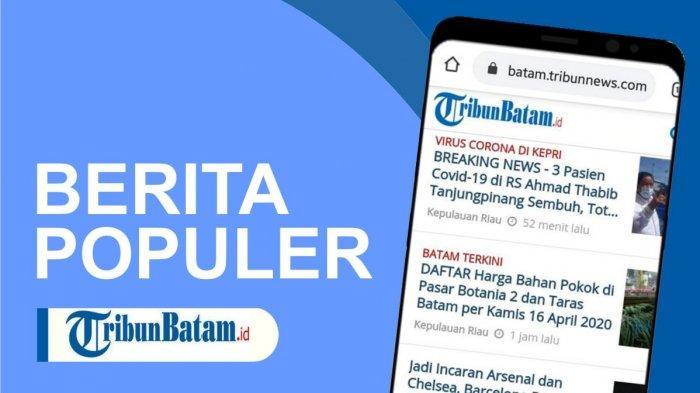 Tiga Berita Populer Kepri, Ansar Ahmad Tunjuk Jefridin Jadi Plh Wako Batam hingga Nasib Fitri Aisyah