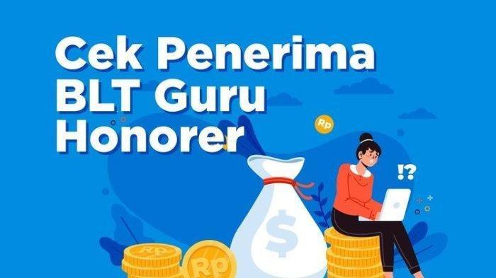 Penerima BLT Guru Honorer Dari Kemendikbud, Cek di Info.gtk.kemdikbud.go.id