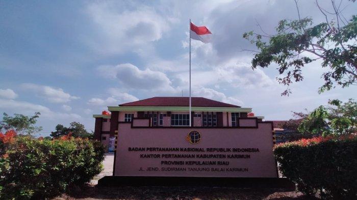 BPN Karimun Kesulitan Terapkan Sertifikat Elektronik, Terkendala Internet dan Fasilitas Kantor. Foto Badan Pertanahan Nasional atau BPN Karimun, Rabu (17/2/2021).