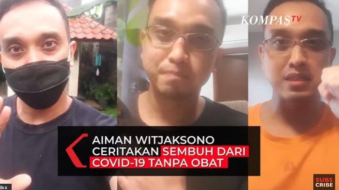 Cerita Aiman Witjaksono Sembuh dari Covid-19 Tanpa Konsumsi Obat
