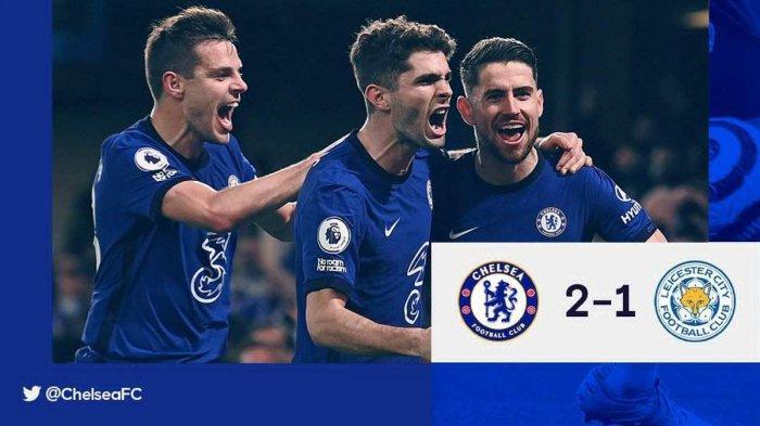 Hasil Chelsea vs Leicester City - Chelsea menang 2-1 atas Leicester City di pekan 37 Liga Inggris 2020-2021, Selasa (18/5/2021).