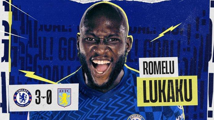 Hasil Liga Inggris Chelsea vs Aston Villa - Romelu Lukaku Cetak 2 Gol, Kovacic 1 Gol, Chelsea Menang