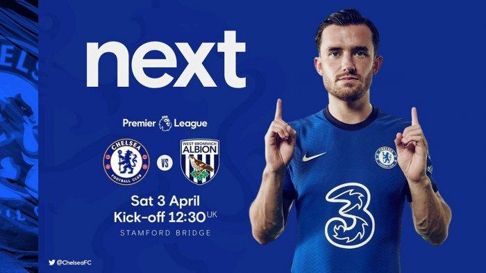 Chelsea vs West Brom di pekan 30 liga Inggris 2020-2021, Sabtu (3/4/2021)