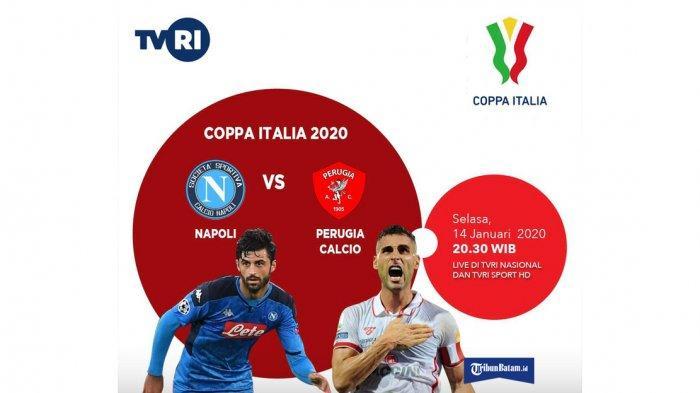 Jadwal Coppa Italia, Malam Ini Inter Milan vs Cagliari, Napoli vs Perugia Live TVRI