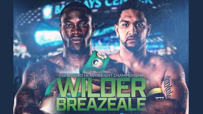 3 Link Live Streaming Tinju Dunia Wilder vs Breazeale Siaran Langsung di TV One