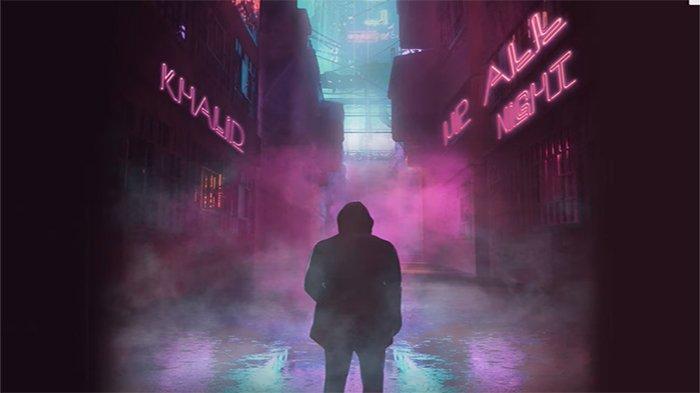 Download MP3 Lagu 'Up All Night' Khalid, Lagu yang Ditulis Saat Tur, Berikut Lirik Lagunya