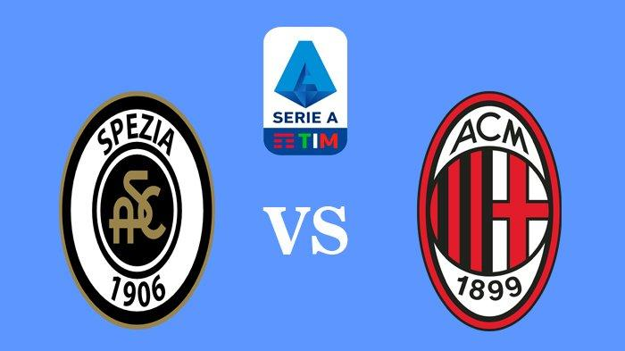 Siaran Langsung Spezia vs AC Milan Liga Italia Malam Ini, Kick Off 20.00 WIB TV Online