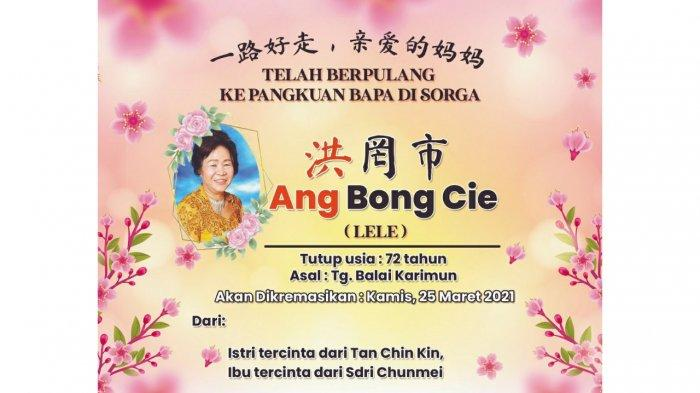 Turut Berduka Cita Atas Meninggalnya Ang Bong Cie (Lele)