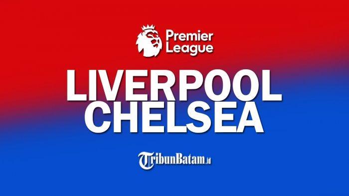 Jelang Liverpool vs Chelsea, 3 Pemain Andalan Comeback, Klopp: Alisson Becker & Fabinho Bisa Main