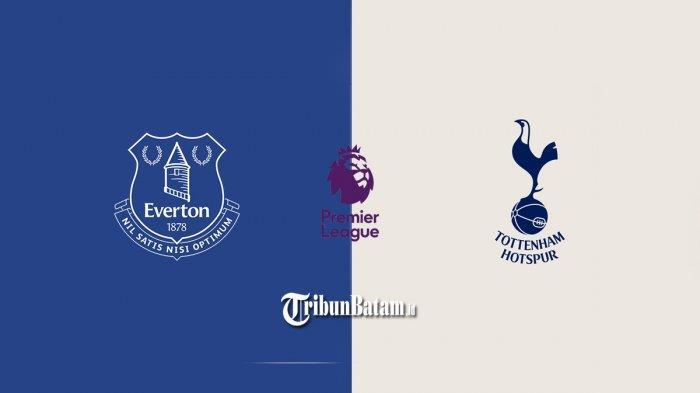 Jadwal Liga Inggris Malam Ini Everton vs Tottenham, Minggu: Manchester United vs Burnley