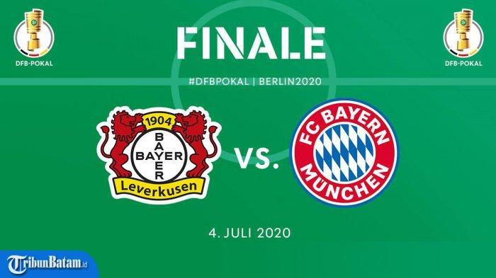 Hasil Lengkap Semifinal DFB Pokal 2019 - 2020 dan Jadwal Final Bayer Leverkusen vs Bayern Muenchen