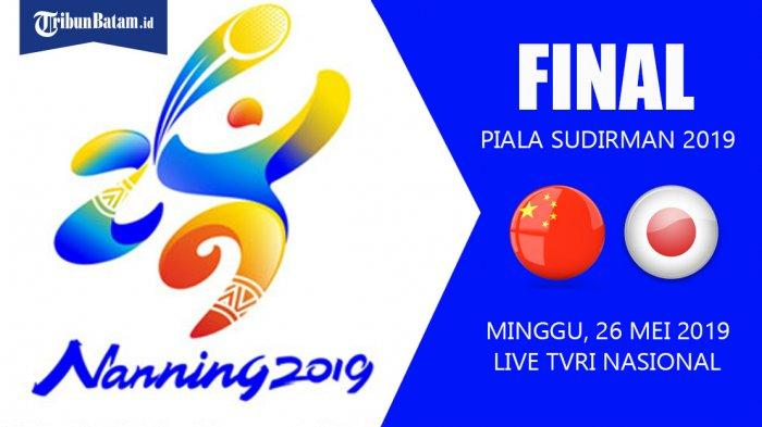 Jadwal Final Piala Sudirman 2019 China vs Jepang Mulai Jam 12.00 WIB, Live TVRI