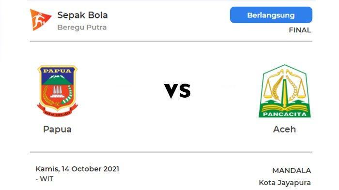 Live Streaming Final Sepakbola PON Papua 2021: Papua vs Aceh