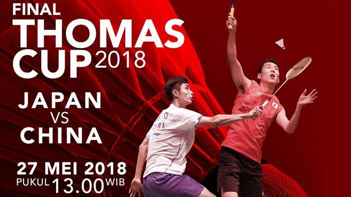 LIVE STREAMING Final Thomas Cup 2018. Skor Sementara China 2-1 Jepang