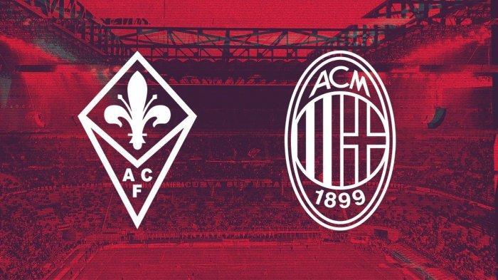 Live Streaming Fiorentina vs AC Milan, Disiarkan Langsung di RCTI Plus dan Bein Sports 2