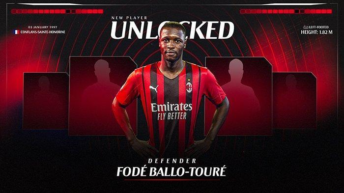 Transfer AC Milan - Fode Ballo-Toure Resmi Jadi Pemain AC Milan, Brahim Diaz Kembali Dipinjam