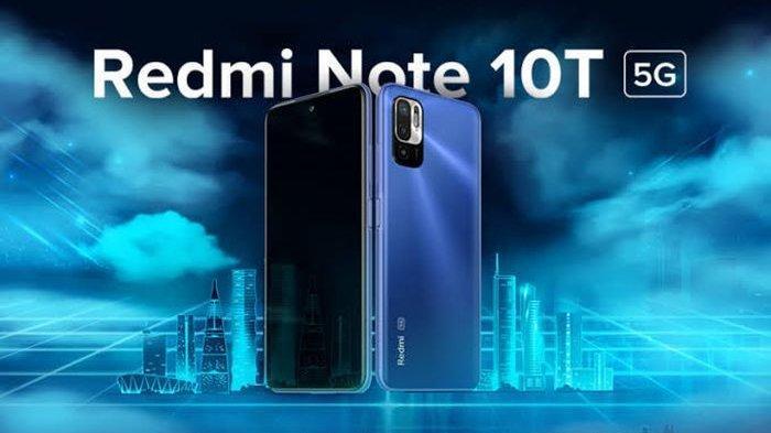 Xiaomi Resmi Meluncurkan Produk Terbarunya Redmi Note 10T 5G, Berikut Kecanggihannya