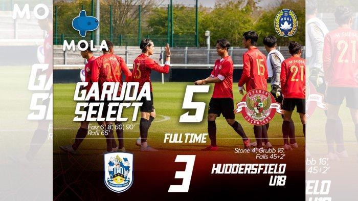 Hasil Garuda Select vs Huddersfield U18- Faiz Maulana 4 Gol, Rafli Asrul 1 Gol, Garuda Select Menang