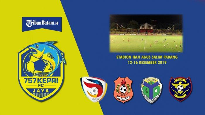 Hasil Drawing Babak 32 Besar Liga 3 2019, 757 Kepri Jaya di Grup B, Main di Padang