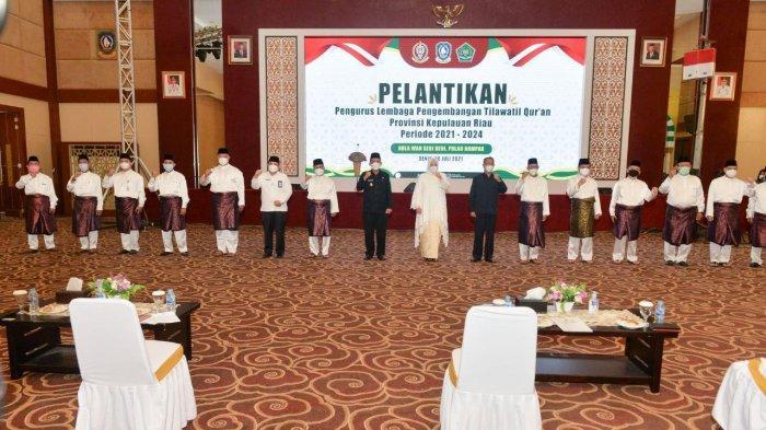 Gubernur Kepri H Ansar Ahmad melantik pengurus Lembaga Pengembangan Tilawatil Qur'an (LPTQ) Provinsi Kepri periode 2021-2024 di Aula Wan Seri Beni, Dompak, Tanjungpinang, Senin (26/7/2021).