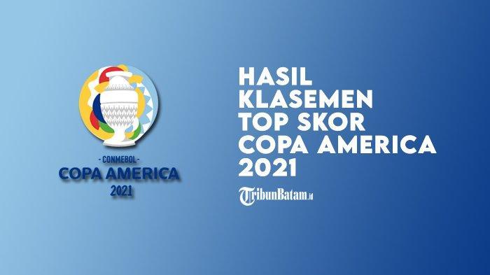 Hasil dan Klasemen Copa America 2021 Setelah Argentina Menang, Chile Menang
