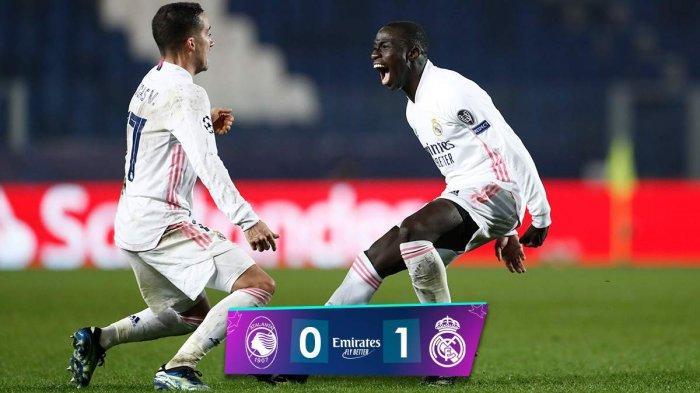 Hasil Atalanta vs Real Madrid, Ferland Mendy Cetak Gol Jelang Akhir Laga, Real Madrid Menang