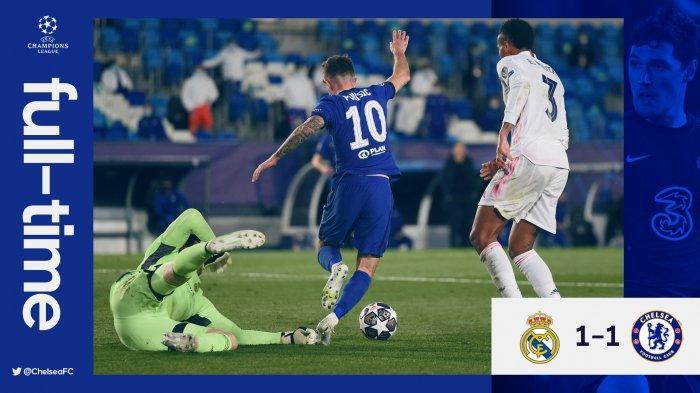 Hasil Real Madrid vs Chelsea - Real Madrid ditahan imbang Chelsea dengan skor imbang 1-1 pada leg 1 semifinal Liga Champions 2020-2021, Selasa (27/4/2021) malam atau Rabu dinihari WIB.