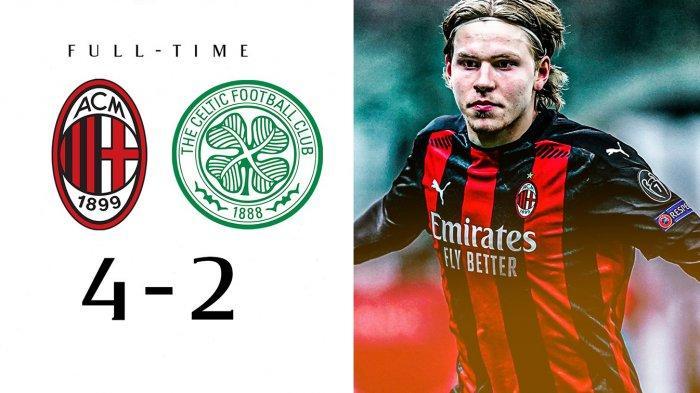 Hasil Liga Europa AC Milan vs Celtic, Drama 6 Gol di San Siro, AC Milan Menang