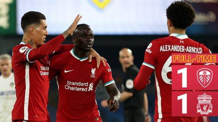 Hasil Leeds United vs Liverpool, Gol Sadio Mane Dibalas Gol Diego Llorente, Liverpool Imbang