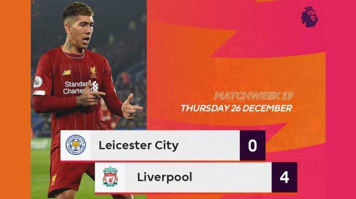 Hasil Liga Inggris Leicester City vs Liverpool, The Reds Pesta 4 Gol di King Power, Firmino 2 Gol