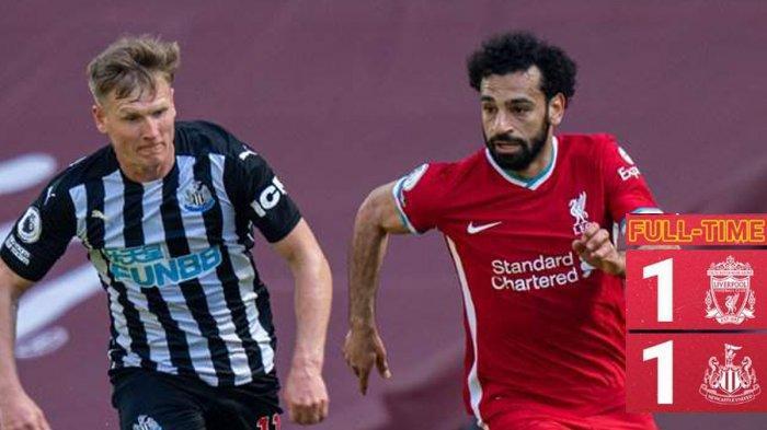 Hasil Liverpool vs Newcastle United Gol Mohamed Salah, Dibalas Gol Joseph Willock, Liverpool Imbang