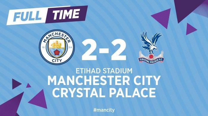 Hasil Liga Inggris Man City vs Crystal Palace, Crystal Palace Tahan Imbang City di Etihad Stadium
