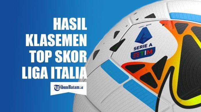 Hasil, Klasemen & Top Skor Liga Italia, Setelah Juve vs Inter Ditunda, Lazio Naik ke Puncak Klasemen