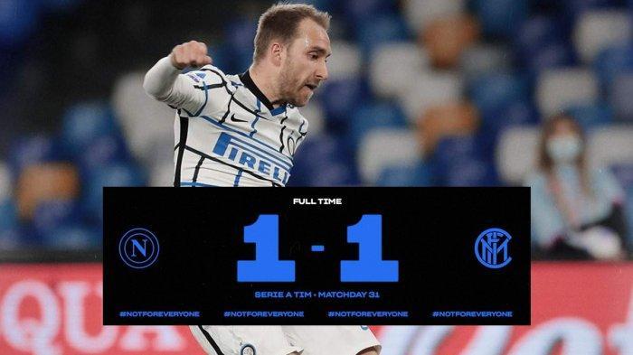 Hasil Napoli vs Inter Milan, Christian Eriksen Cetak Gol Jarak Jauh, Inter Milan Imbang
