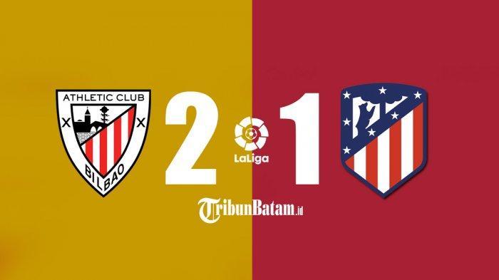 Hasil Athletic Bilbao vs Atletico Madrid, 2 Gol Berenguer & Martinez, Dibalas 1 Gol, Atletico Kalah