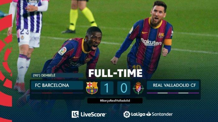 Hasil Barcelona vs Real Valladolid, Ousmane Dembelle Cetak Gol di Ujung Laga, Barcelona Menang