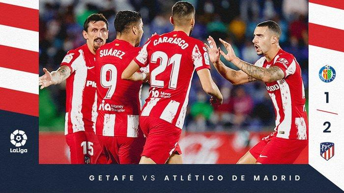 Hasil Getafe vs Atletico Madrid, Luis Suarez Cetak 2 Gol, Atletico Madrid Menang