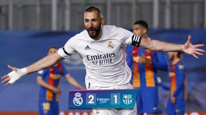 Hasil Real Madrid vs Barcelona, Karim Benzema & Toni Kroos Cetak Gol, Real Madrid Menangi El Clasico