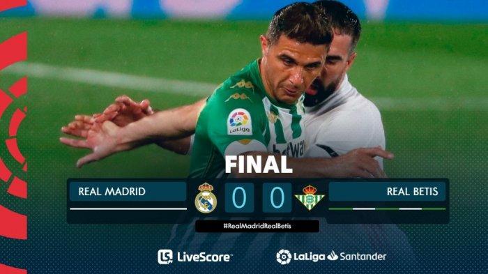 Hasil Real Madrid vs Real Betis - Real Madrid ditahan imbang Real Betis 0-0 di pekan 32 Liga Spanyol 2020-2021.