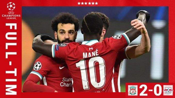 Hasil Liverpool vs RB Leipzig, Mohamed Salah dan Sadio Mane Cetak Gol, Liverpool Menang