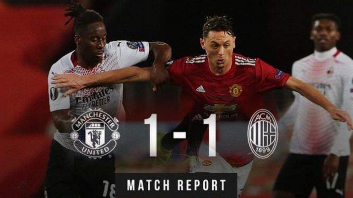 Hasil Liga Eropa Manchester United vs AC Milan - Duel leg 1 babak 16 besar antara Man United vs AC Milan berakhir imbang 1-1, Kamis (11/3/2021) malam atau Jumat dinihari WIB.