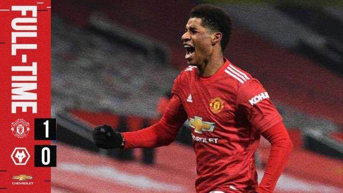 Hasil Liga Inggris Manchester United vs Wolves, Marcus Rashford Cetak Gol di Ujung Laga, MU Menang