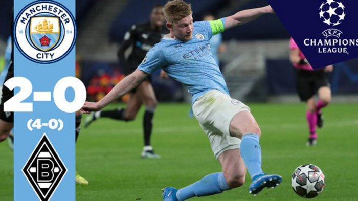 Hasil Man City vs Moenchengladbach - Manchester City menang 2-0 atas Borussia Moenchengladbach di leg 2 babak 16 besar Liga Champions 2020-2021, Selasa (16/3/2021) malam atau Rabu dinihari WIB.